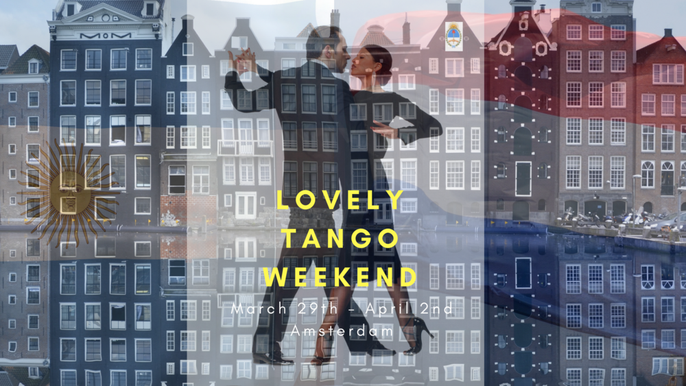 Lovely Tango weekend
