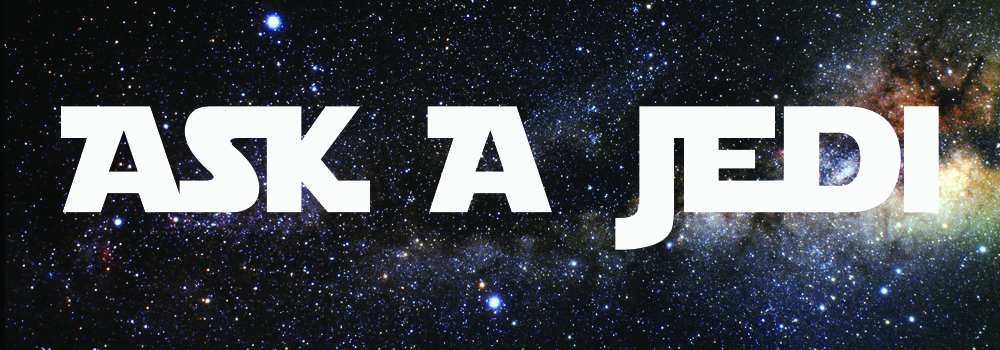 Ask A Jedi.jpg