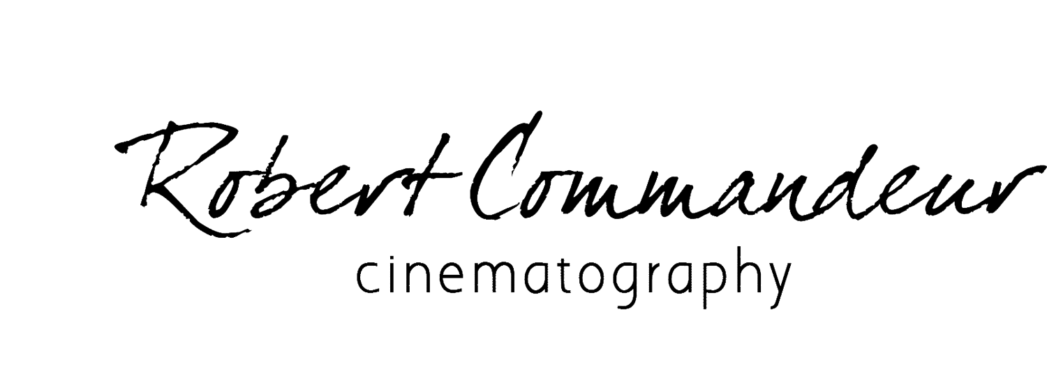 ROBERT COMMANDEUR CINEMATOGRAPHY