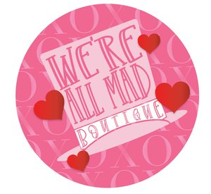 We're All Mad Boutique