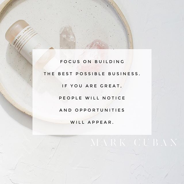 Focus on building the best possible business. If you are great, people will notice and opportunities will appear. // Mark Cuban ⠀⠀⠀⠀⠀⠀⠀⠀⠀ ⠀⠀⠀⠀⠀⠀⠀⠀⠀ ⠀⠀⠀⠀⠀⠀⠀⠀⠀ ⠀⠀⠀⠀⠀⠀⠀⠀⠀ ⠀⠀⠀⠀⠀⠀⠀⠀⠀ ⠀⠀⠀⠀⠀⠀⠀⠀⠀ ⠀⠀⠀⠀⠀⠀⠀⠀⠀ #stockphoto #stockphotography #styledstock #stilllife #lifestyle #lifestylesstock #livethedream #branding #stockforbranding #elevateyourbusiness #theimagemakery #elevateyourbrand #pursuepretty #entrepreneur #creativentrepreneur #femalentrepreneur #businesswoman  #branding #calledtobecreative #womeninbusiness #businessowner #flashesofdelight #theartofslowliving  #slowliving #brandbuilding  #markcuban #business #curation #brandingsession #creativentrepreneur