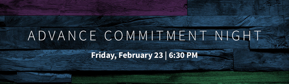 Advance Commitment Night Header