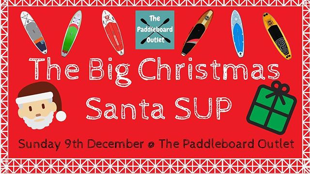 The BIG Christmas Santa SUP 🎅🏻🏄♂️ We want as many people as possible to come down to The Paddleboard Outlet on Sunday 9th December dressed or wearing something to do with Santa and have a Christmas Paddle! ✌🏻 Go all out dressed as Santa or just wear your best Christmas jumper or Santa hat! 😎  We're welcoming everyone, friends, family, dogs, cats we want you all to join us for some Christmas fun ! 🏄♂️ We'll also be doing some small Christmas stands including mulled wine, mince pies and more!  And of course will be selling some last minute Christmas Presents and gifts 🎁  Tell your friends now !