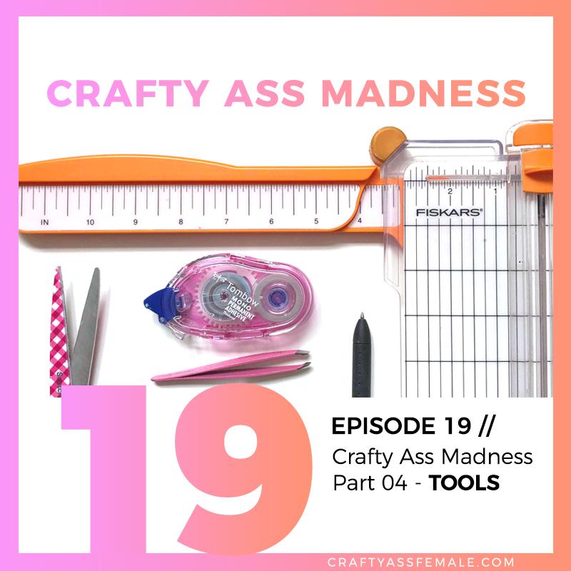 crafty ass madness tools.jpg