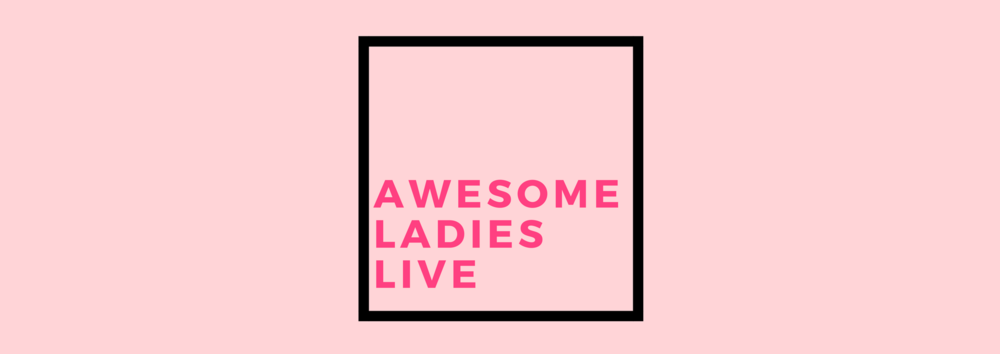 Awesome Ladies Live w/ Kristin Tweedale