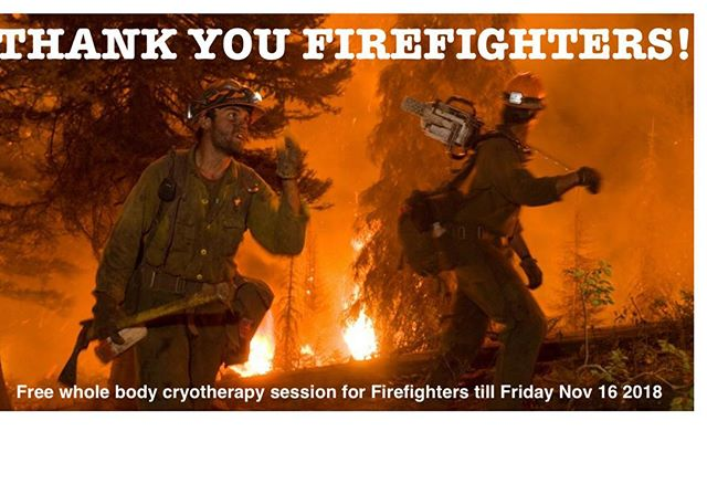 Thank you firefighters! Some people ran from problems.  Others run to them. Free whole body cryotherapy for firefighters till Friday Nov 16. Must show ID . This is the least we can show gratitude to our heroes. #cryotherapy #cryo90065
