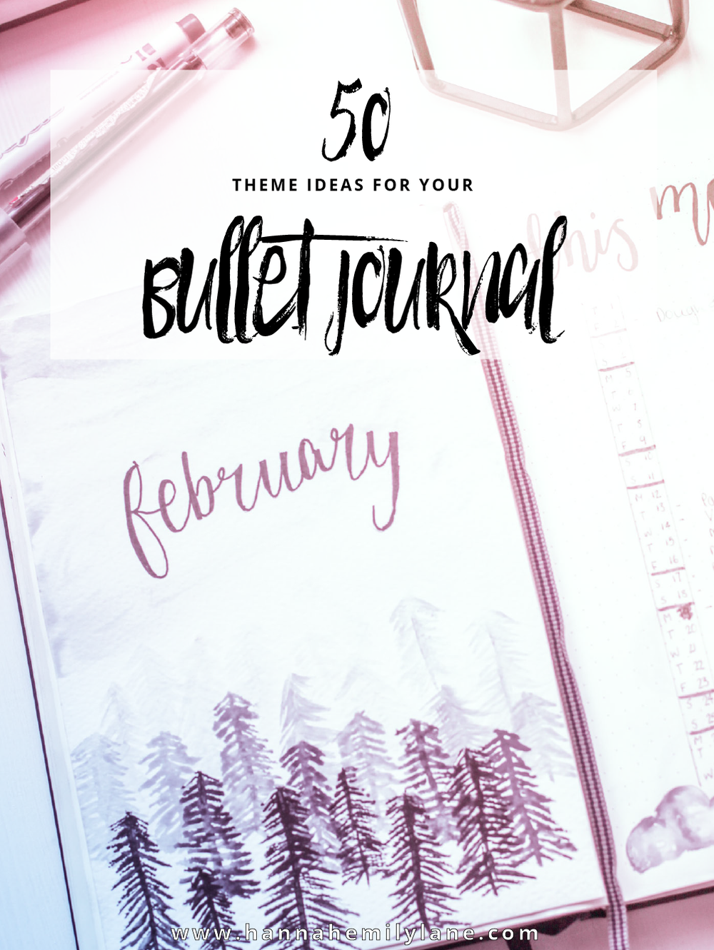 50 Monthly Theme Ideas for your Bullet Journal | www.hannahemilylane.com