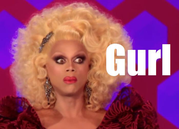 RuPaul and I react similarly when someone says they don't like Riesling (thank you, Internet, for this image)