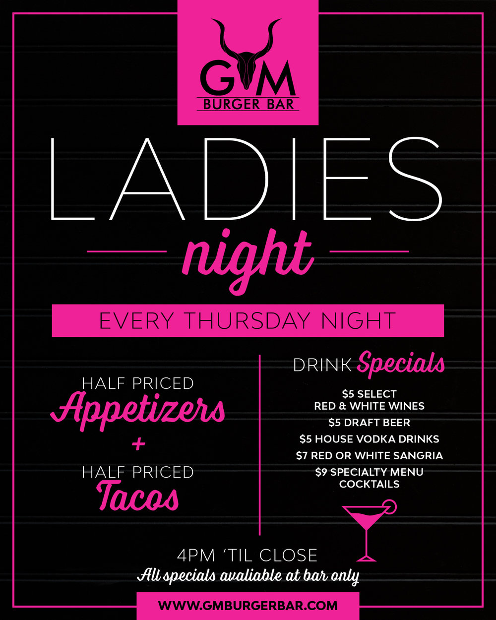 Flyer for Ladies Night, Thursday night half apps, half priced tacos, and drink specials