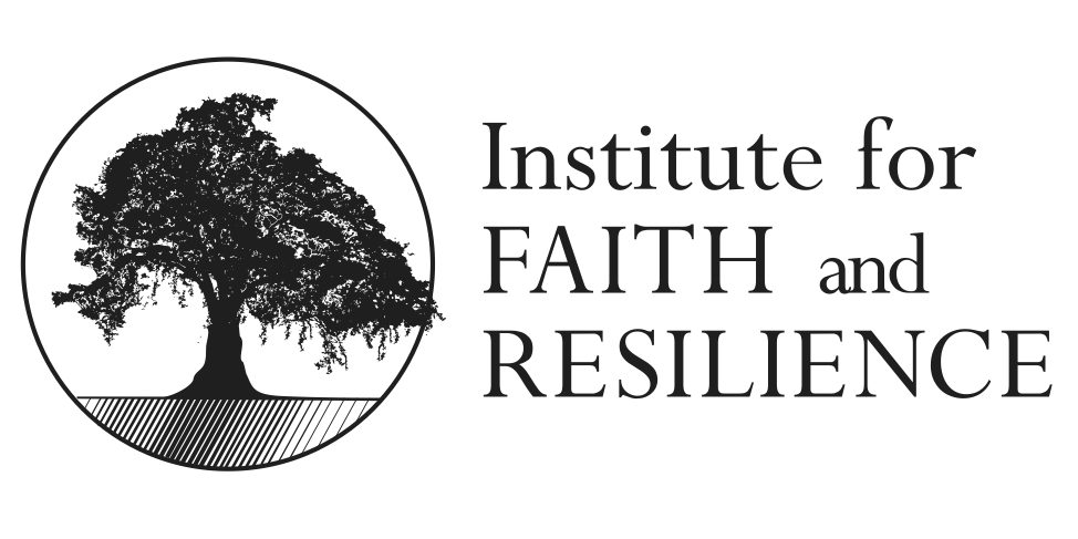 Institute for Faith and Resilience