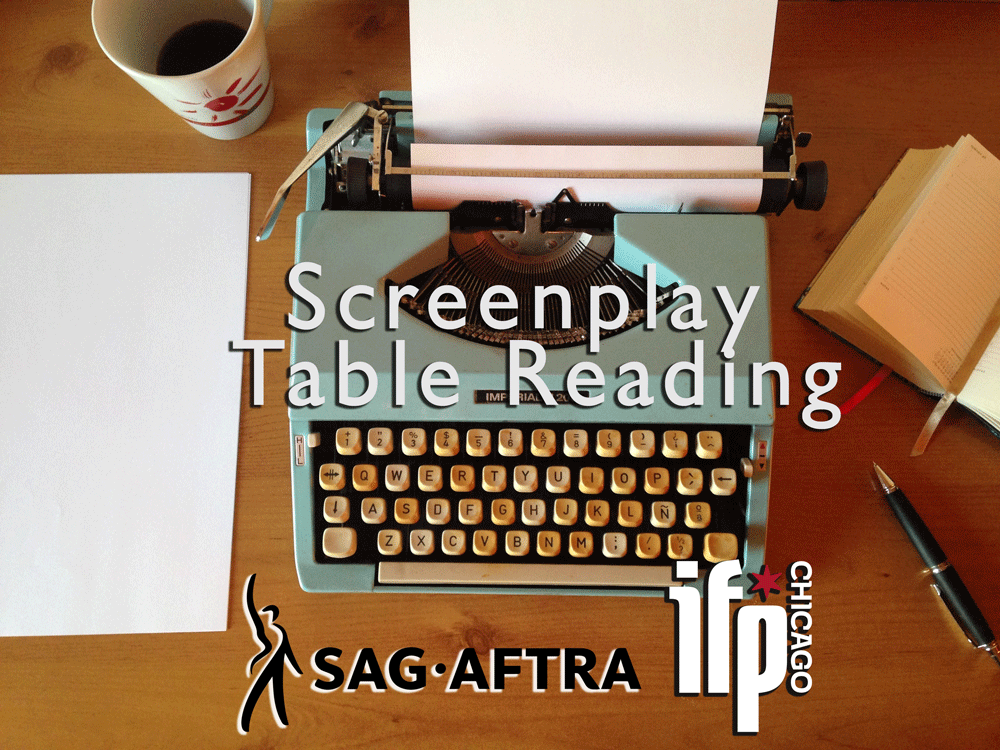 screenplay-table-reading-ifp-chicago.png