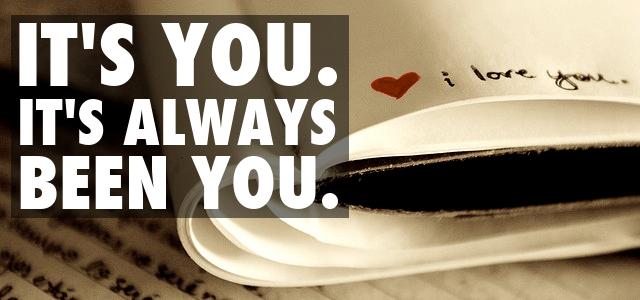 its-always-been-you.jpg