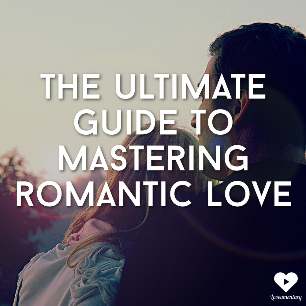 mastering-romantic-love-2.jpg