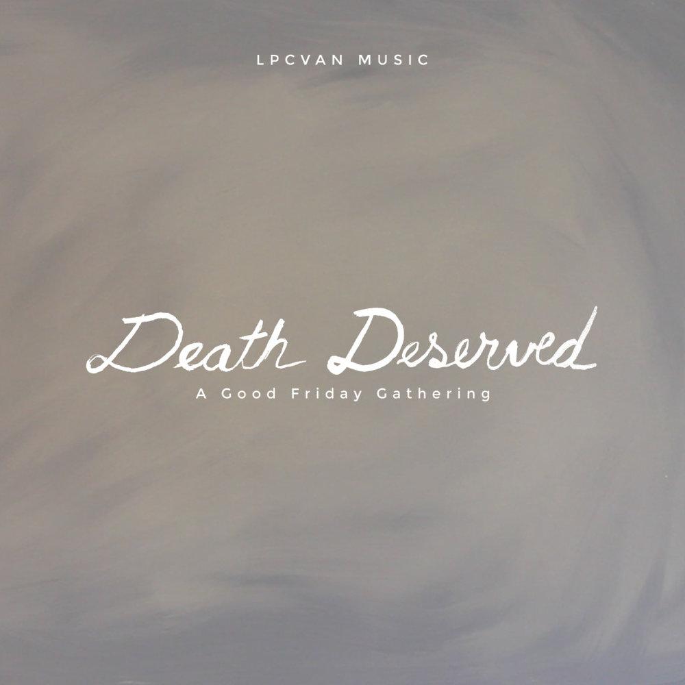 Death-Deserved-1024x1024.jpg