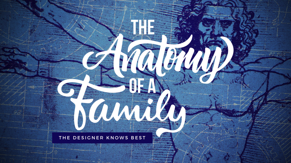Anatomy of a Family