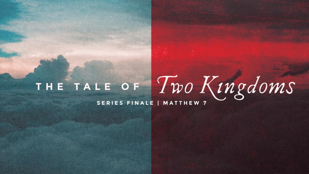 Tale of Two Kingdoms Prt. III