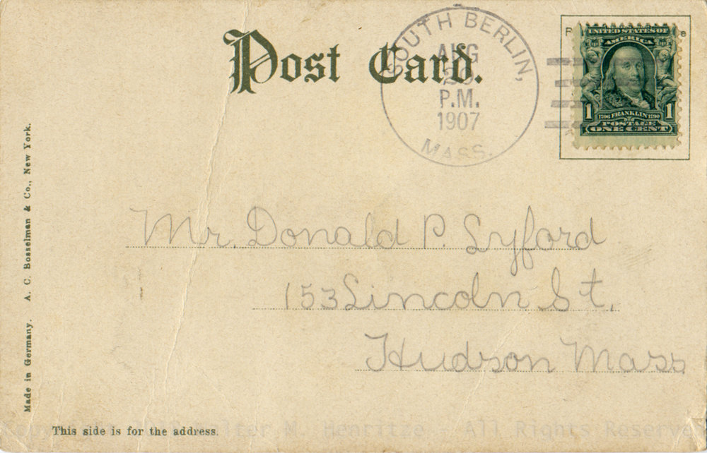 Sent to: Mr. Donald P. Lyford   Address:  Hudson, Mass.  Postmark:  08/20/1907 - South Berlin Mass.