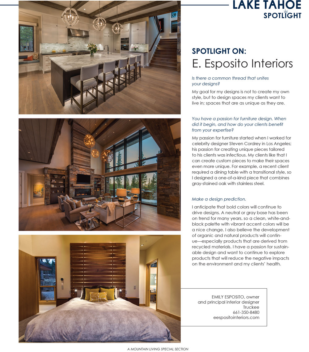 Mountain Living Magazine - E. Esposito Interiors was featured in the Lake Tahoe Spotlight in the May/June 2018 Mountain Living issue.