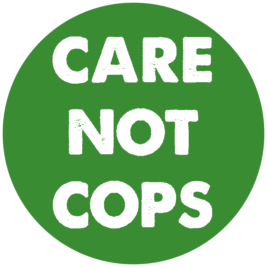 Care Not Cops