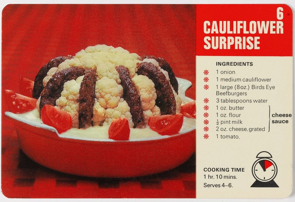 You'd rarely see defrosted burgers embedded in a cauliflower nowadays -  Birds Eye Recipe Cards