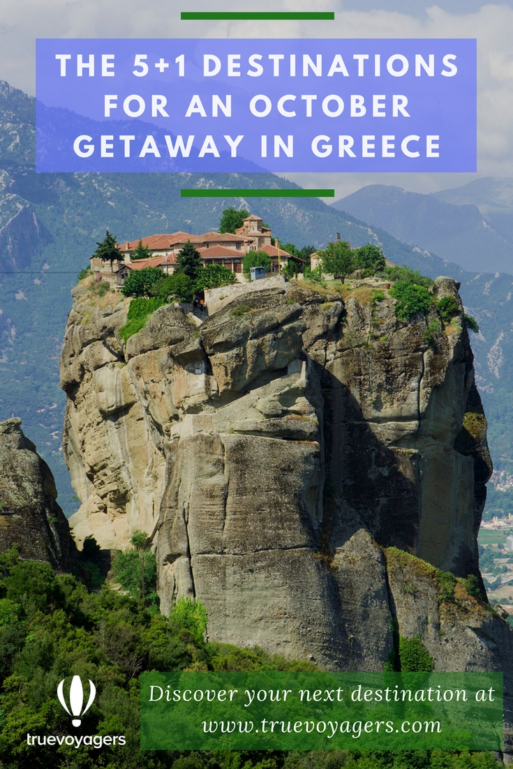 The 5+1 destinations for an October getaway in Greece - Meteora