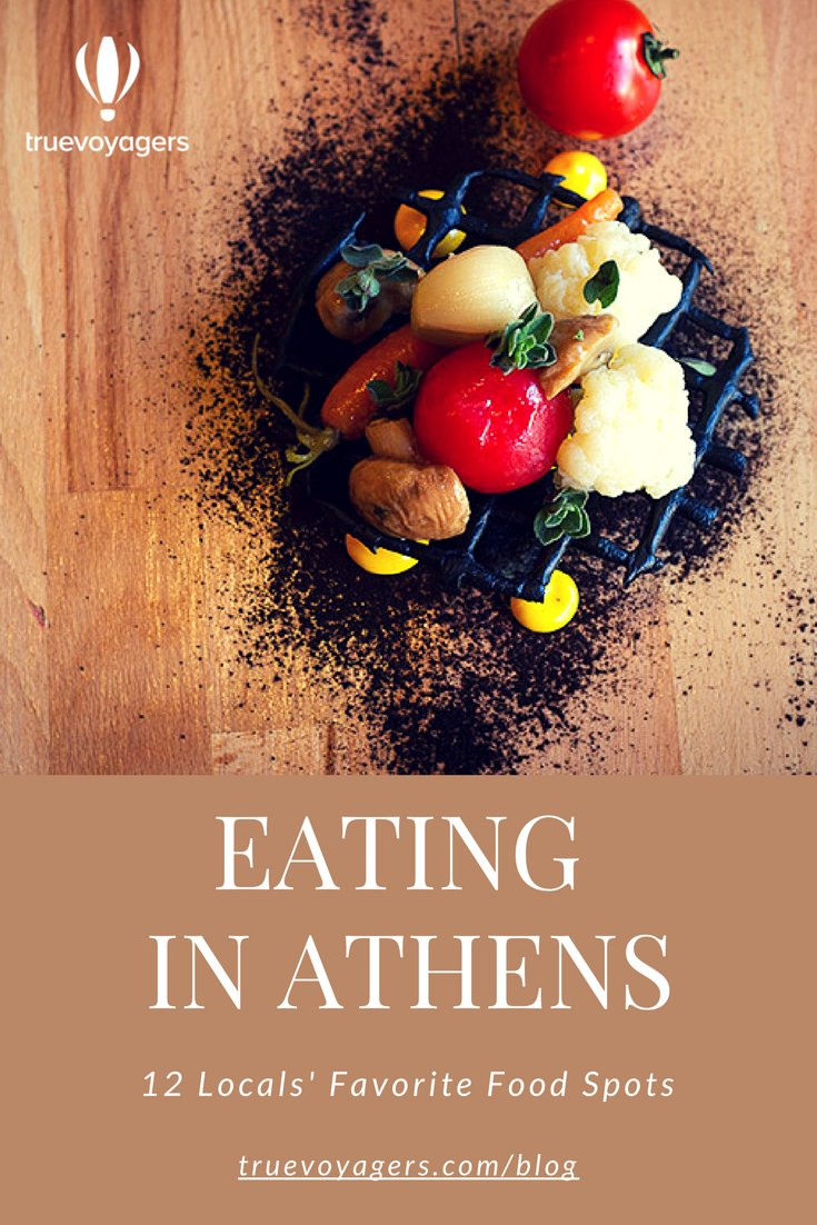 Eating in Athens: Top 12 locals' favorite food spots by Truevoyagers