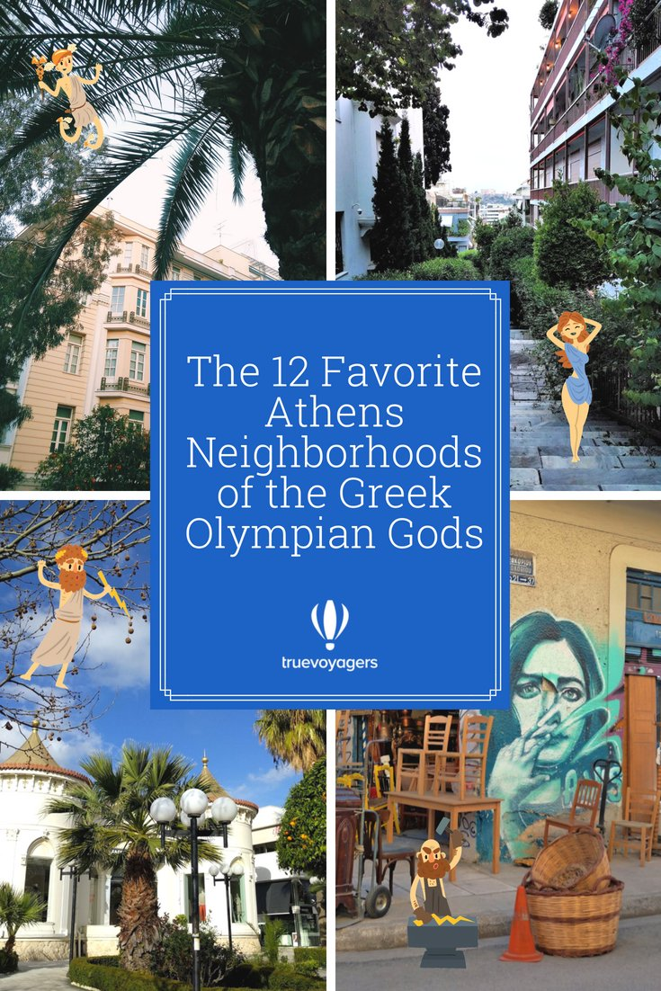 Athens Neighborhoods and the Greek Olympian Gods by Truevoyagers