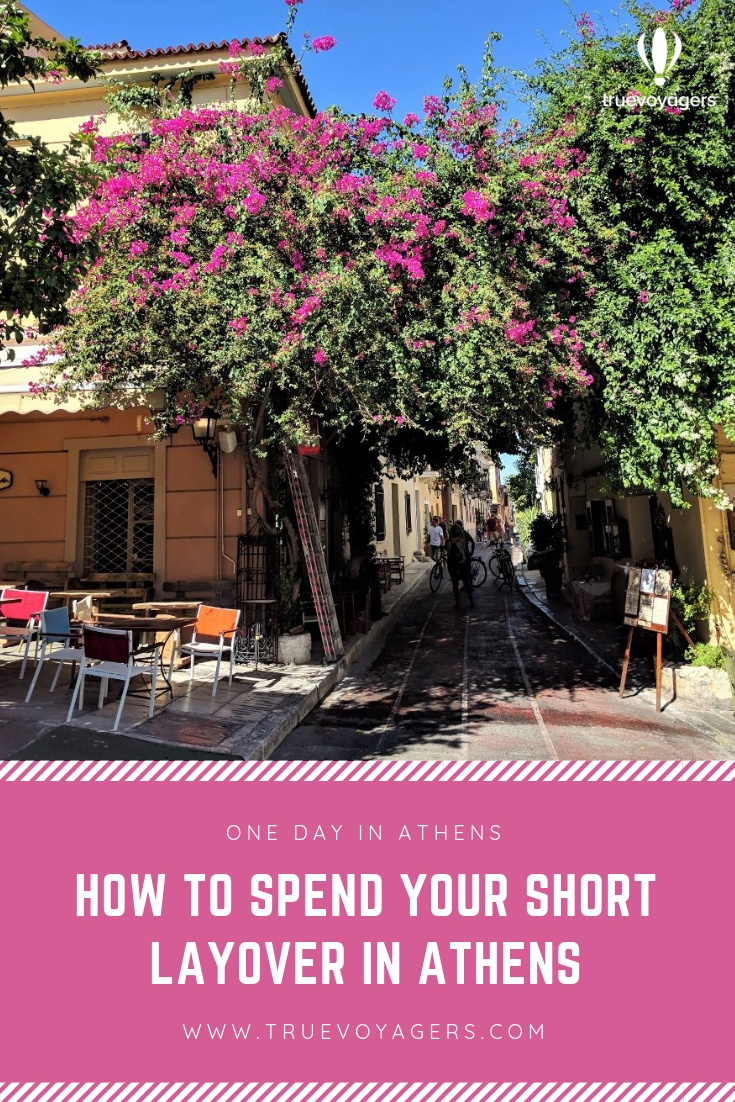 How to Spend the Perfect Short Layover in Athens, Greece by Truevoyagers