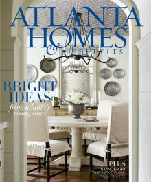Atlanta Homes & Lifestyles: