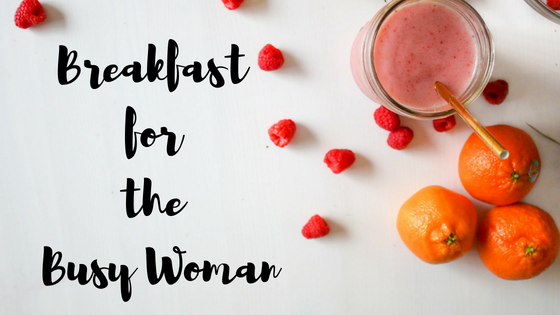 Breakfast for the Busy Woman (2).png