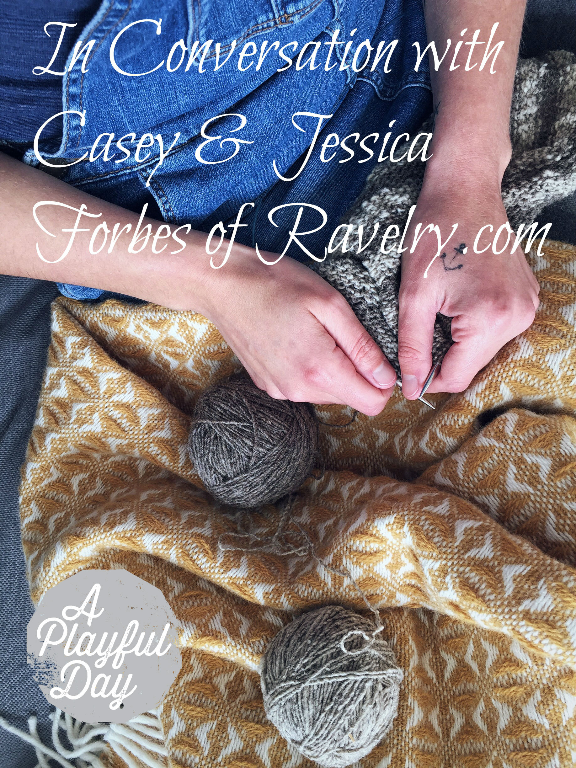 The APD Podcast, Season 3: In Conversation with Casey and Jessica of Ravelry