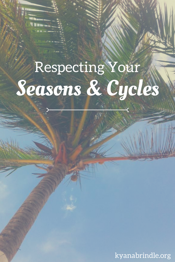 Respecting YourSeasons & Cycles.png