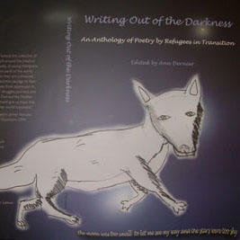Writing Out of the Darkness - This inspiring anthology edited by Ann Dernier includes poems by Owl & Panther participants, volunteers, and esteemed writers including Nancy Mairs, Richard Shelton, Donna Steiner, Demetria Martinez, Ken Kennon and Meg Files. For information on purchasing, visit Antigone Books.