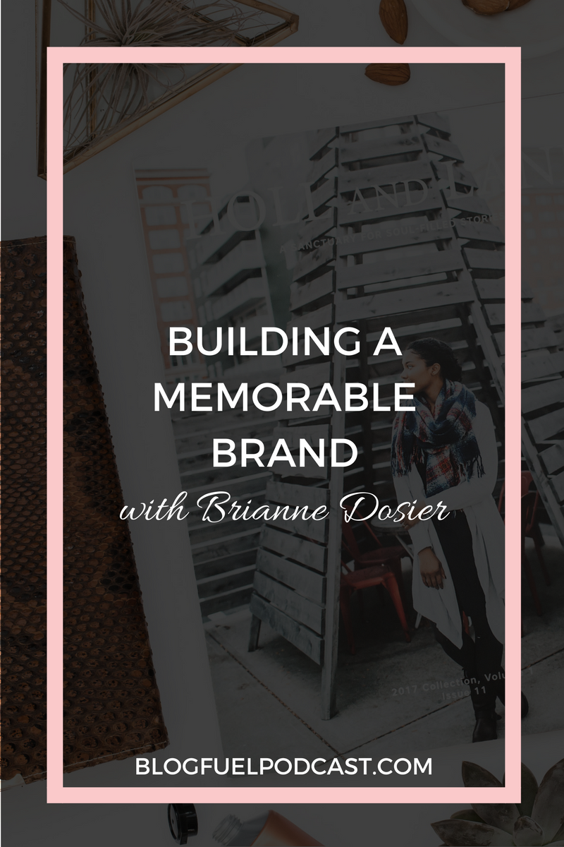 A memorable brand is more than graphics and colors. Brianne Dosier of Brightly & Co says your brand is your story. In Ep. 16 of the Blog Fuel podcast, Brianne helps bloggers & online entrepreneurs unlock their story to discover what makes them unique and defines their brand.