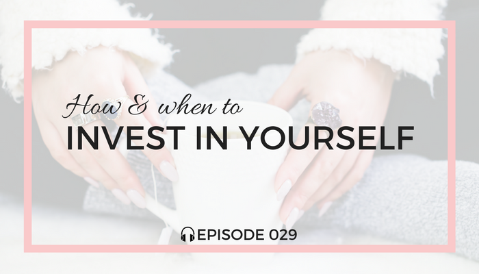 How-and-When-to-Invest-In-Yourself-blog-fuel-podcast-episode-029-white.png