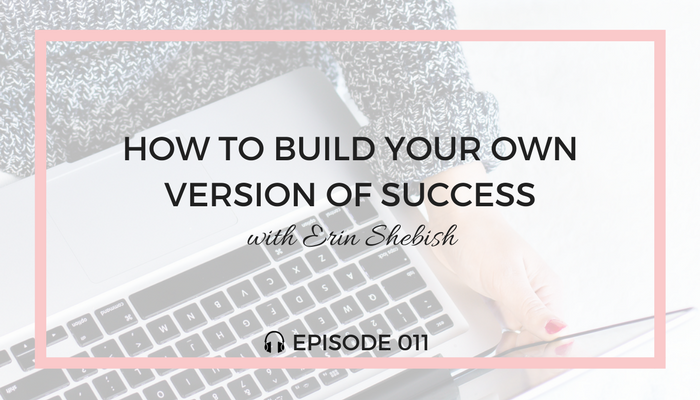 how-to-build-your-own-version-of-success-blog-fuel-podcast-episode-011-white.png