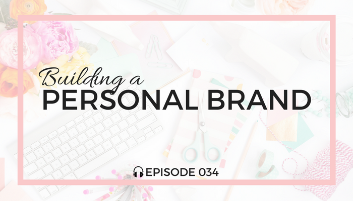 building-a-personal-brand-blog-fuel-podcast-episode-034-white-1.png