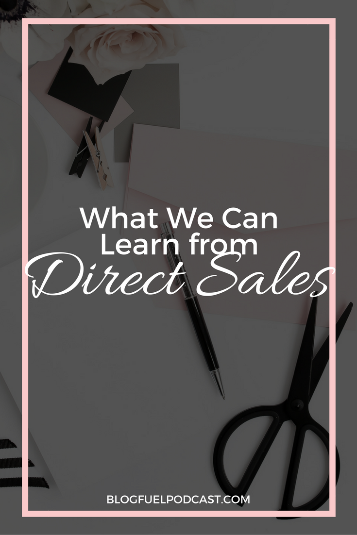 Direct sales marketing can feel strange sometimes but the truth is that there is a lot to learn from them. In this episode, we're talking about some big takeaways from network marketing!