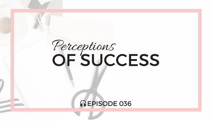 perceptions-of-success-blog-fuel-podcast-episode-036-white.png