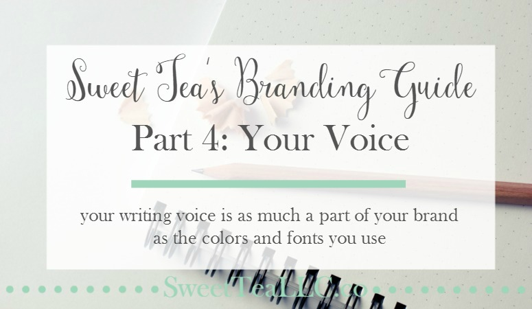 Your writing voice is an essential part of the blog branding puzzle. In the final part of Sweet Tea's Branding Guide, learn three components of your writing voice and how to write authentically.