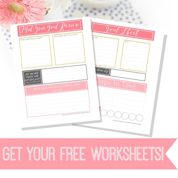 Why You Need to Have a 6 Month Goal Review {plus free printable worksheets!}
