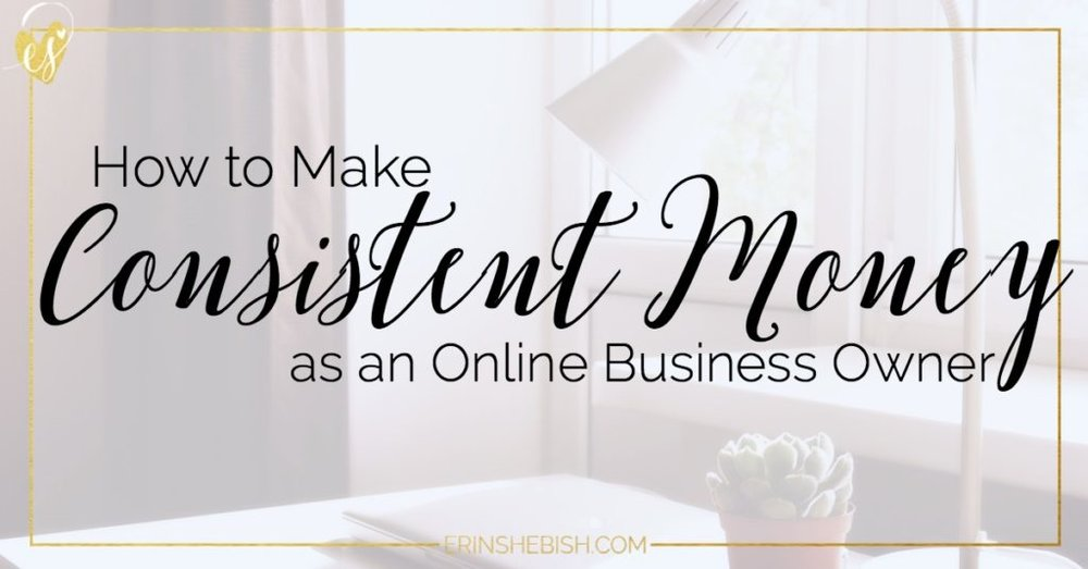 Being an online business owner means you're in charge of how much you earn. Here are three tips to making sure your earnings are consistent!