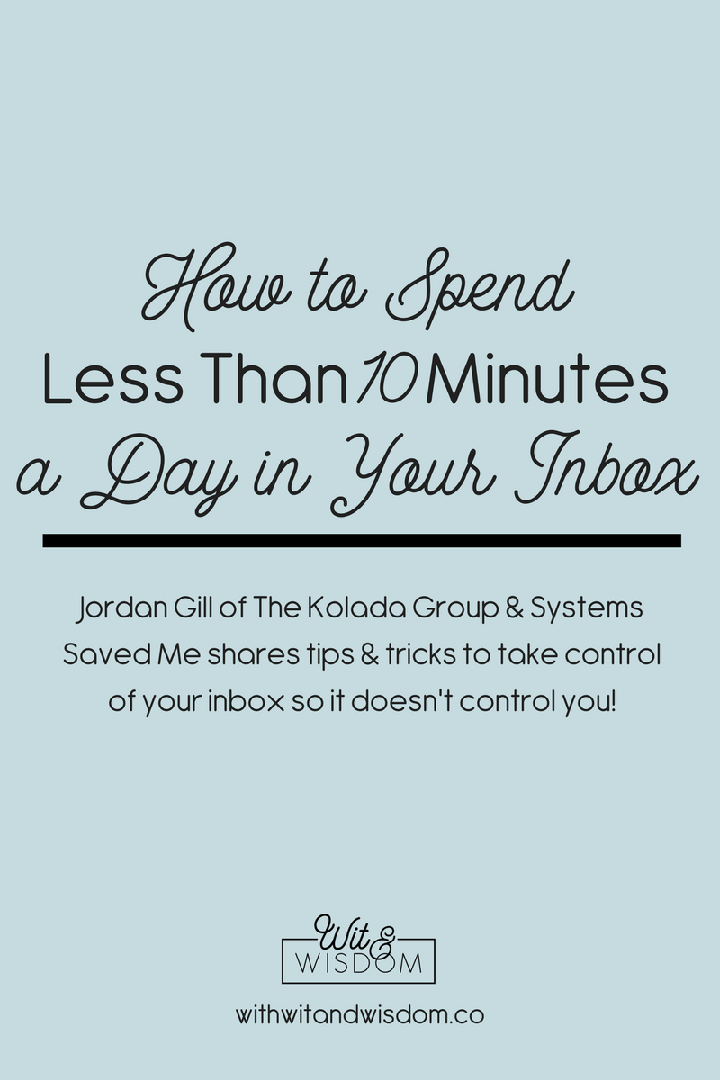 Jordan Gill from The Kolada Group and Systems Saved Me podcast shares her actionable tips for creating and maintaining an organized and efficient inbox so you can keep it in control!
