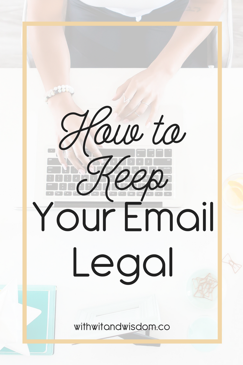 It's no secret that there are laws surrounding online business. You've heard about disclaimers and honoring your offers. You know you're not supposed to post affiliate links without disclosing them… but did you know that you need to be following laws when it comes to your email list as well