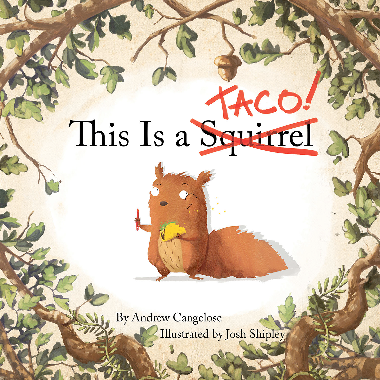 This is Taco! by Andrew Cangelose, Illustrated by Josh Shipley
