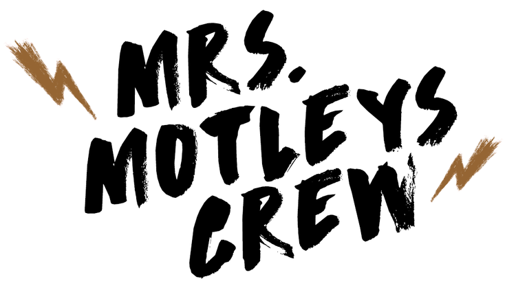 Mrs. Motleys Crew