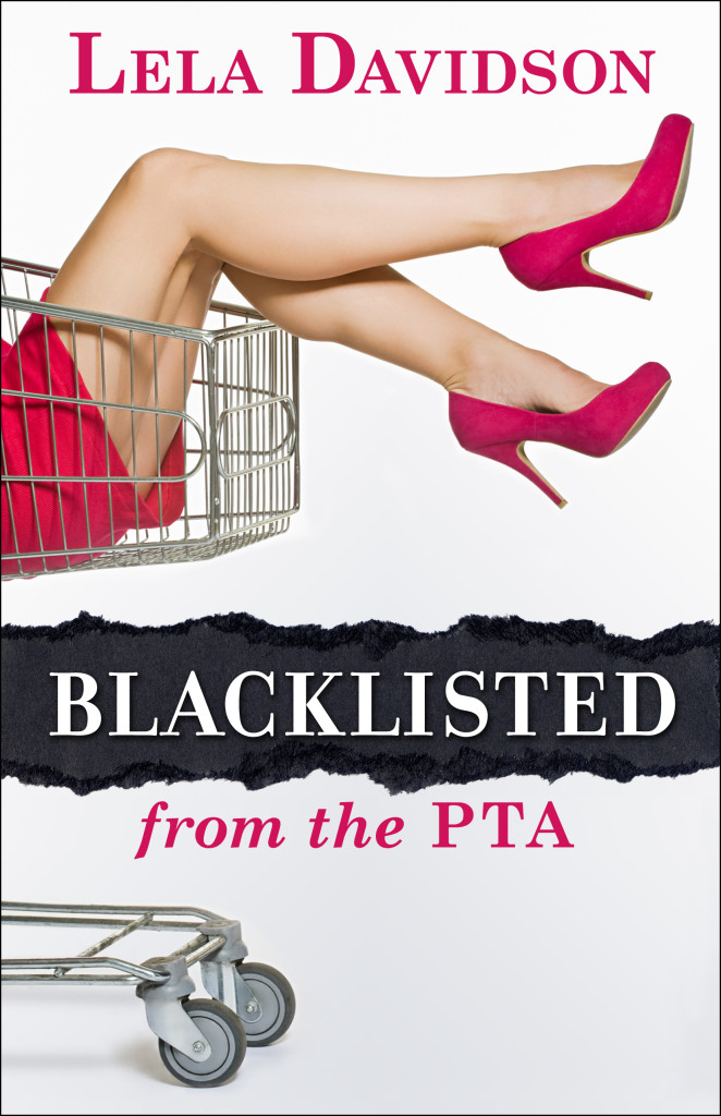 Blacklisted from the PTA Lela Davidson