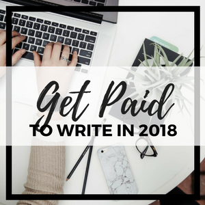 Get Paid to Write in 2018 | Lela Davidson