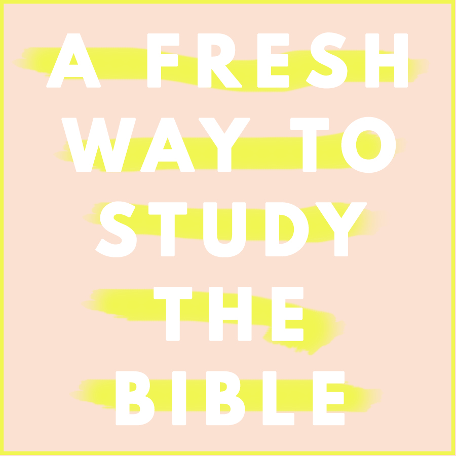 fresh way to study the bible.jpg