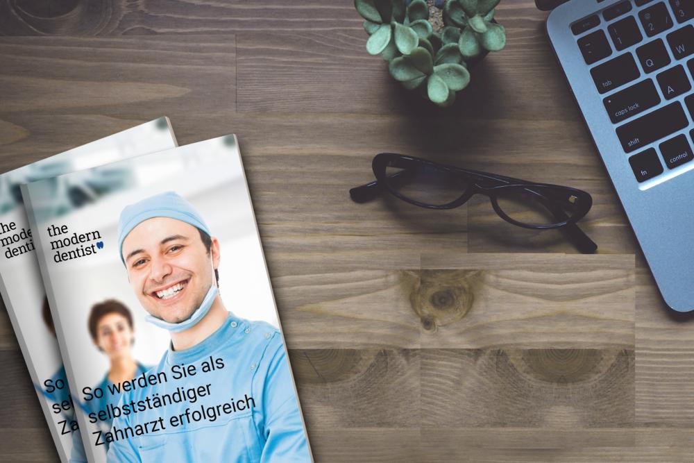 Ebook - So werden Sie als selbstständiger Zahnarzt erfolgreich